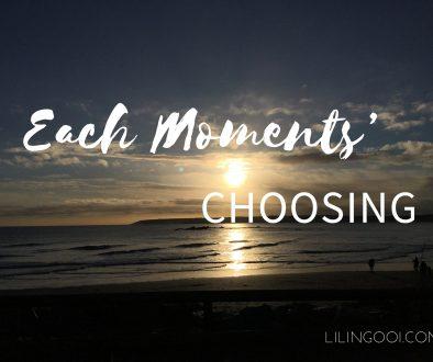 EachMomentsChoosing